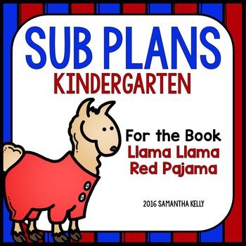 Sub Plans for Kindergarten - Llama Llama Red Pajama