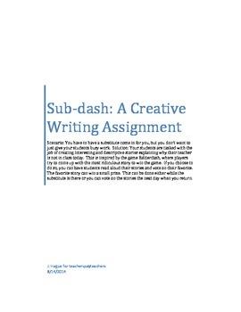 Sub Plans: Sub-dash: A Creative Writing Assignment