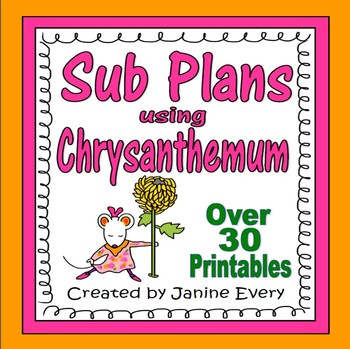 Sub Plans:  Chrysanthemum Book Companion