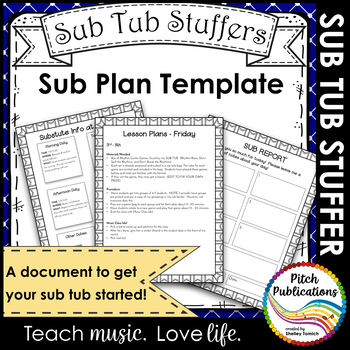 Music Sub Tub Stuffers: Music Sub Plan Template - Substitu