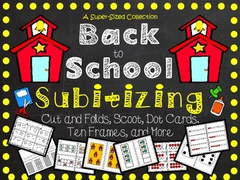 Back to School Subitizing - Mental Math Resources and Activities
