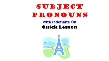 "Subject Pronoun ""On"" with All Subject Pronoun Review: Fren"