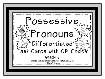 Possessive Pronouns Differentiated Task Cards with QR Code