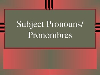 Subject Pronouns in Spanish, Pronombres