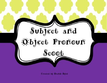 Subject and Object Pronoun Scoot Game