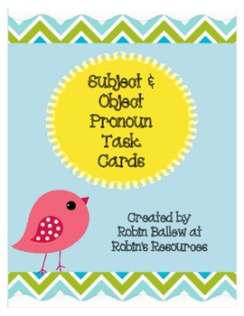 Subject and Object Pronoun task cards