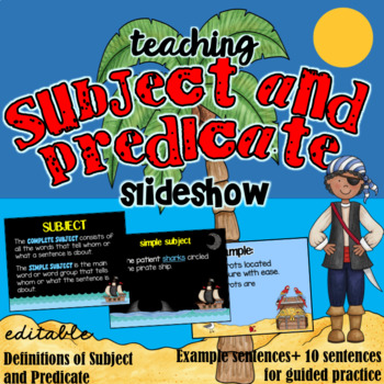 Teaching Subject and Predicate Powerpoint - Editable