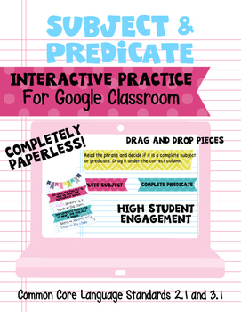 Subject and Predicate Interactive Practice for Google Classroom