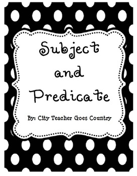 Subject and Predicate Literacy Center and Worksheets