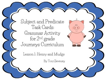 Subject and Predicate Task Cards for Journeys Grade 2