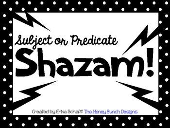 Subject or Predicate Shazam! Game