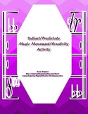 Subject/Predicate Creativity Movement/Composition Activity