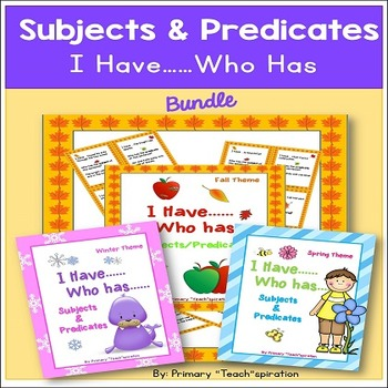 Subjects and Predicates ~ I Have Who Has ~ BUNDLE