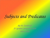 Subjects and Predicates Power Point