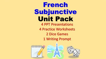Subjunctive Unit Pack: PPT Lessons, Worksheets, Dice Games