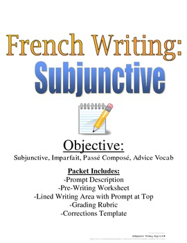 Subjunctive Writing Prompt for French, Rubric and Pre-Writ