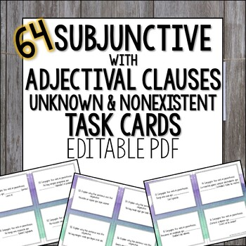 Subjunctive with Adjective Clauses, the Unknown and Nonexi