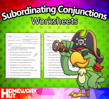 Subordinating Conjunctions Worksheets