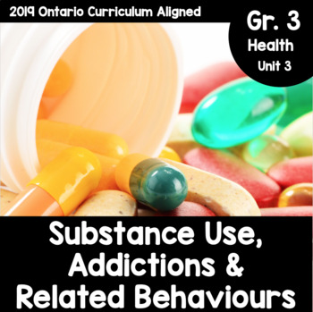 {Grade 3} Substance Use, Addictions, and Related Behaviour