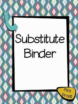 Substitute Binder- EDITABLE!