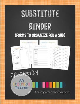 Substitute Binder (Forms to Organize for a Sub)