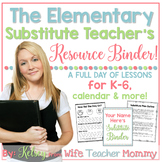 Substitute Teacher Elementary Resource Binder. Sub Plans &