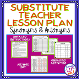 Substitute Teacher Lesson Plan - Synonyms & Antonyms