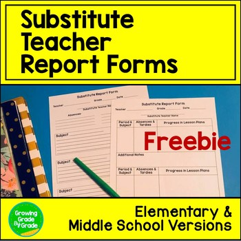 Substitute Teacher Report Forms: Elementary & Middle Schoo