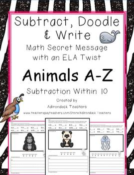 Subtract, Doodle & Write Animals A-Z  Math with an ELA Twi