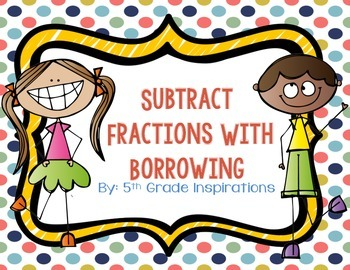 Subtract Fractions with Borrowing