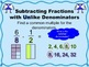 Subtract Fractions with Unlike Denominators