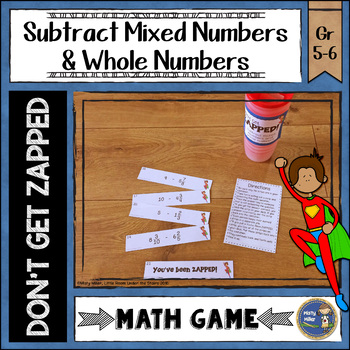 Subtracting Mixed Numbers and Whole Numbers Don't Get ZAPP