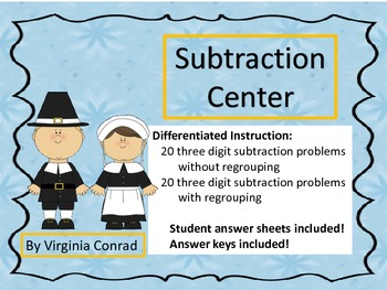 Subtracting 3 Digit Numbers Centers--without/with regroupi