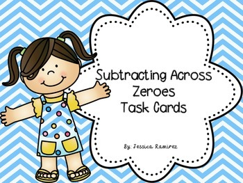 Subtracting Across Zeroes (Task Cards)
