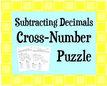 Subtracting Decimals Cross-Number Puzzle