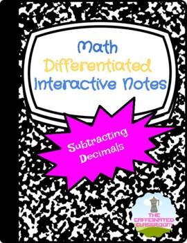 Subtracting Decimals Differentiated Interactive Notes