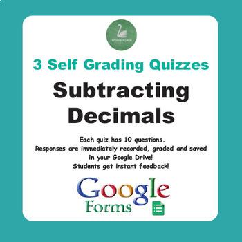 Subtracting Decimals Quiz  (Google Forms)
