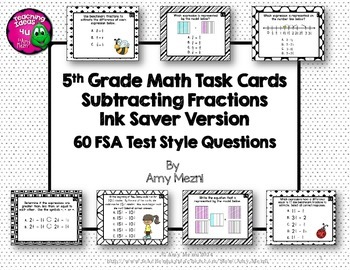 Subtracting Fractions 60 Task Cards 5th Grade FSA Style Qu