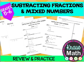 Subtracting Fractions & Mixed Numbers Notes & Practice (GRADE 5)