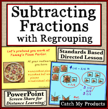 Subtracting Fractions With Regrouping Explained for Power Point