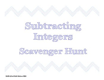 Subtracting Integers Scavenger Hunt