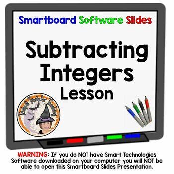 Subtracting Integers Smartboard Lesson Subtract Integers