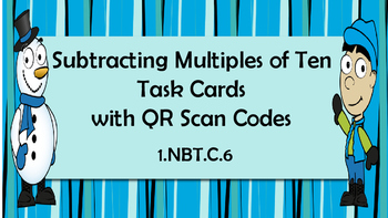 Winter Subtract Multiples of 10- MathTask Cards with QR Sc