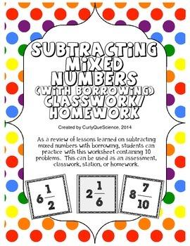 Subtracting Mixed Numbers with Borrowing Classwork/Homework