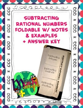Subtracting Rational Numbers Foldable (Guided Notes + Examples)