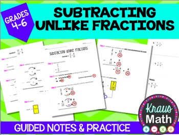 Subtracting Unlike Fractions: Guided Notes & Practice