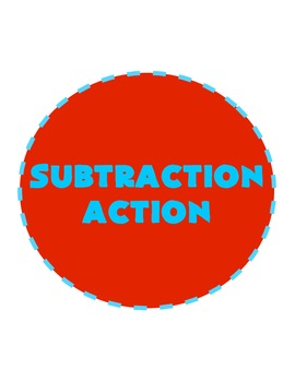 Subtraction Action- worksheets & centers