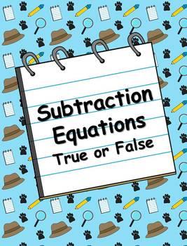 Subtraction Equations: True or False