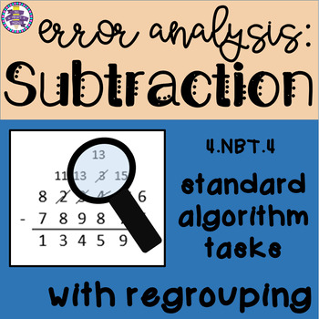 Subtraction Error Analysis: Standard Algorithm {CCSS 4.NBT.4}