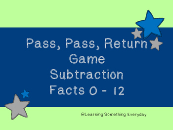 Subtraction Facts  Game - Pass, Pass, Return